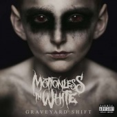 Graveyard Shift (Motionless In White)