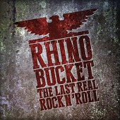 Last Real Rock N´ Roll (Rhino Bucket)