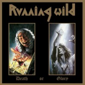 Death Or Glory (expanded Version) (Running Wild)