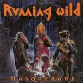 Masquerade (expanded Version) (Running Wild)