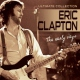 Clapton, Eric CD Early Years