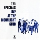 Specials, The CD Live At The Moonlight Club