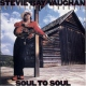 Vaughan, Stevie Ray Soul To Soul -remast-
