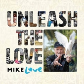 Unleash The Love (2-cd) (Love, Mike)