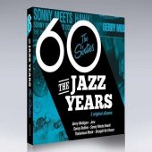 Jazz Years - The Sixties