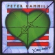 Hammill, Peter X My Heart
