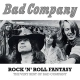 Bad Company Vinyl Rock N Roll Fantasy: The Very Best Of Bad Company