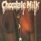 Chocolate Milk Vinyl chocolate milk LP