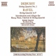 Debussy CD String Quartets (Kodaly Quartet)