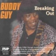 Buddy Guy CD Breaking Out By Buddy Guy (1996-07-27)