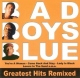 Bad Boys Blue CD Greatest Hits - Remixed