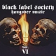 Black Label Society CD Hangover Music 6 by Black Label Society (2010-02-24)
