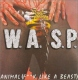 Wasp CD Animal / Fuck Like a Beast / Live Animal by Wasp (1993-07-01)