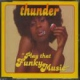 Thunder CD Play That Funky Music [CD 2] By Thunder (1998-06-08)