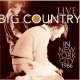 Big Country CD Live in New York City-1986 by Big Country