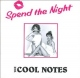 Cool Notes Vinyl Spend The Night