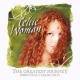 Celtic Woman CD Greatest Journey, The - Essential Collection By Celtic Woman (2008-10-